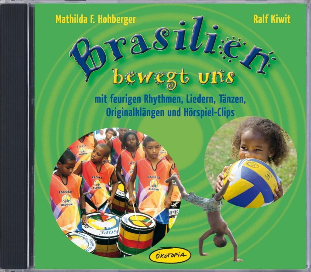 Brasilien bewegt uns als Hörbuch CD von Ralf Ki...