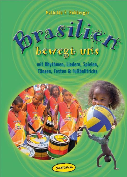 Brasilien bewegt uns als Buch von Mathilda F. H...