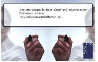 Geprüfter Meister für Rohr-, Kanal- und Industr...