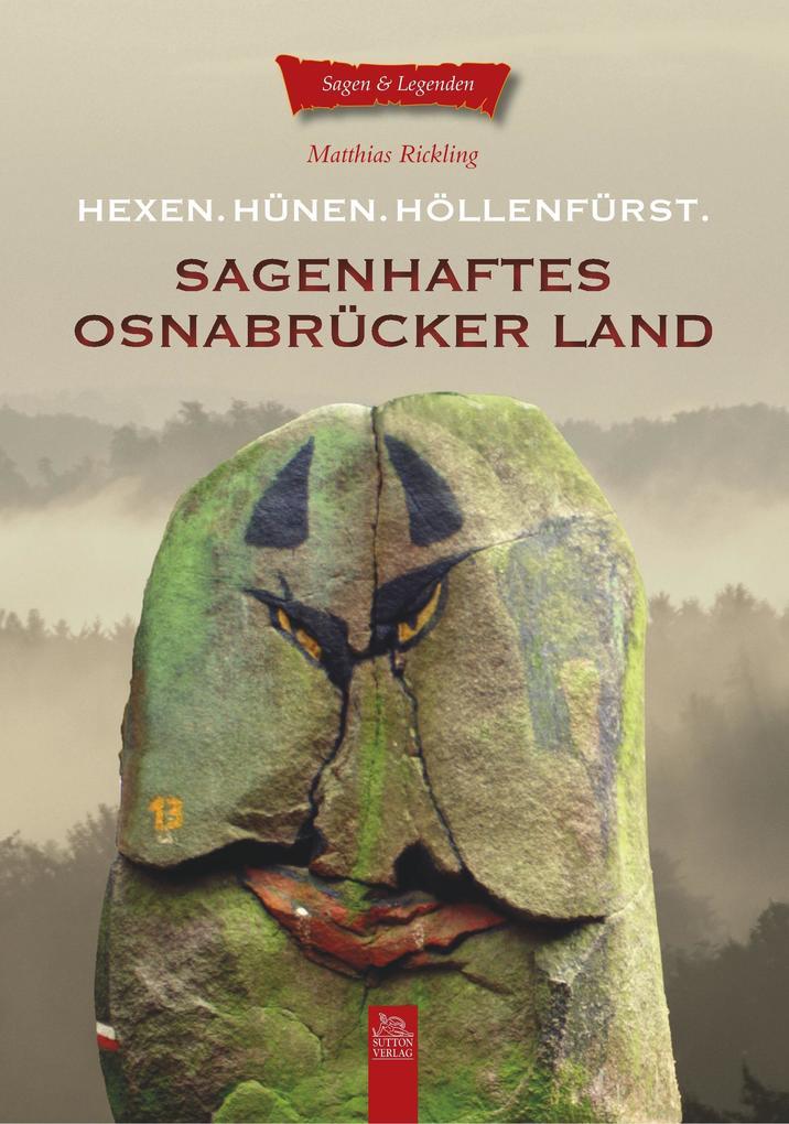 Sagenhaftes Osnabrücker Land als Buch von Matth...