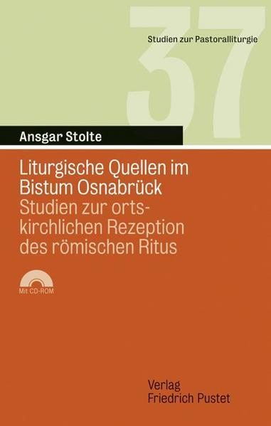 Liturgische Quellen im Bistum Osnabrück als Buc...