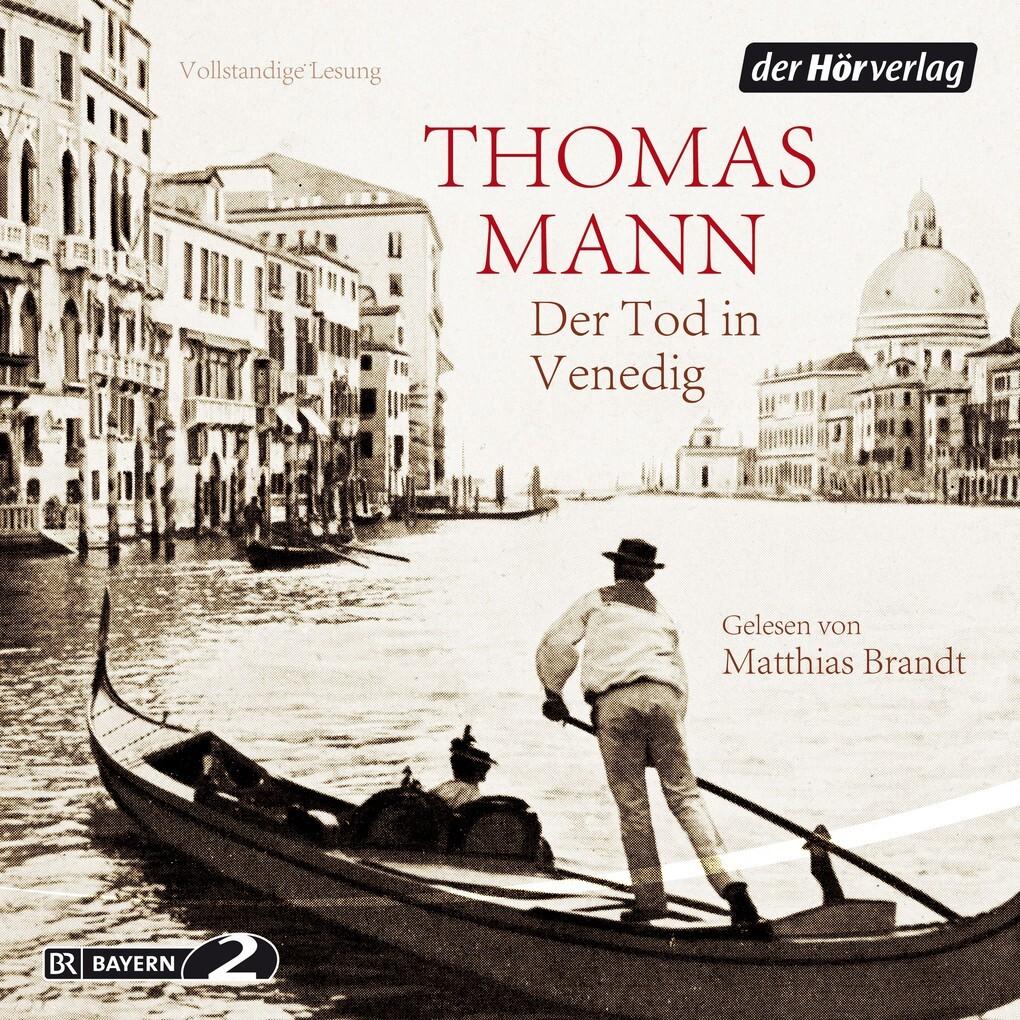Der Tod in Venedig als Hörbuch Download