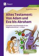 Altes Testament Von Adam und Eva bis Abraham