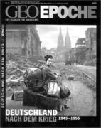 GEO Epoche Deutschland nach dem Krieg
