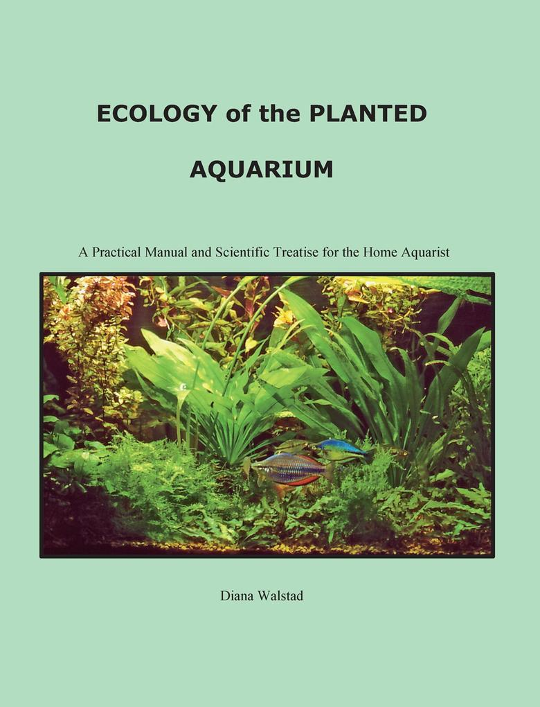 Ecology of the Planted Aquarium als eBook Downl...