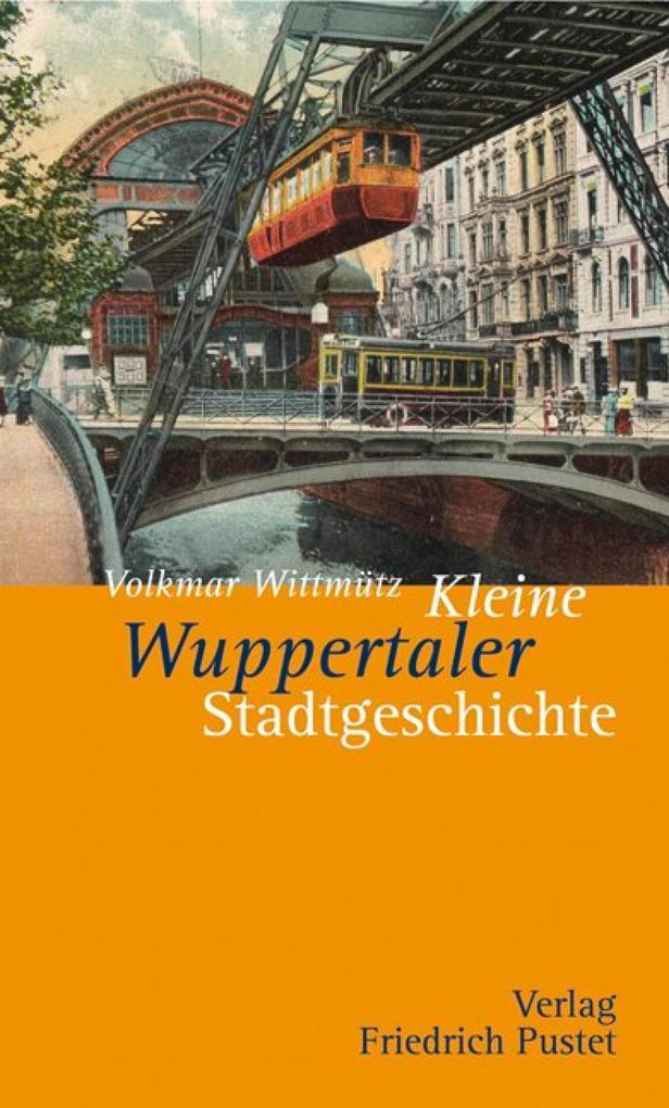 Kleine Wuppertaler Stadtgeschichte als eBook Do...