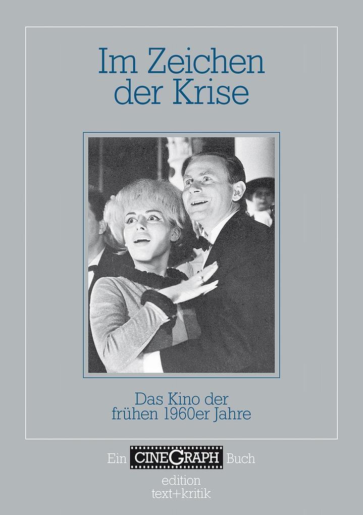 Ein Cinegraph Buch - Im Zeichen der Krise als e...