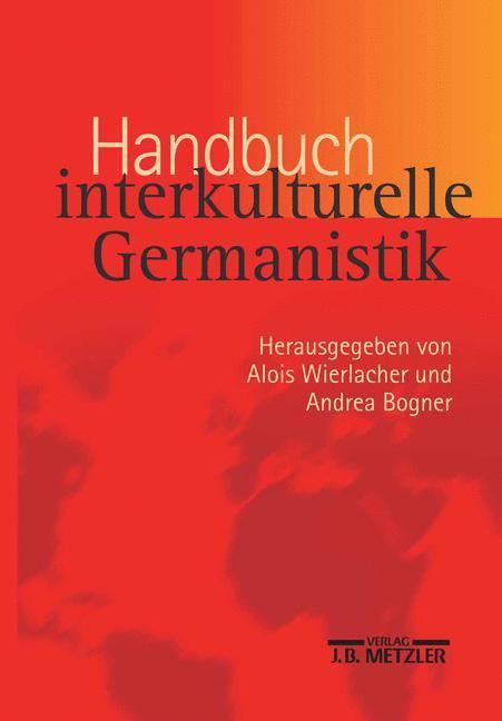 Handbuch interkulturelle Germanistik als Buch von