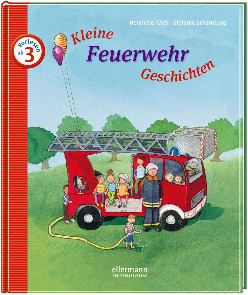 Kleine Feuerwehr-Geschichten zum Vorlesen als Buch
