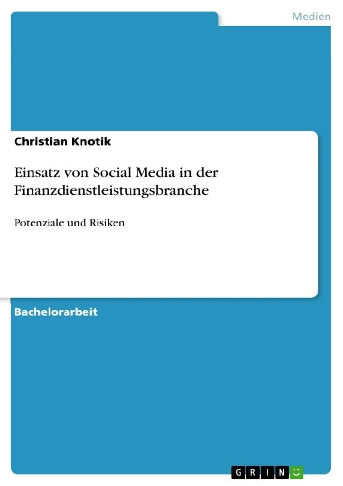Einsatz von Social Media in der Finanzdienstlei...