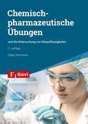 Chemisch-pharmazeutische Übungen und die Untersuchung von Körperflüssigkeiten