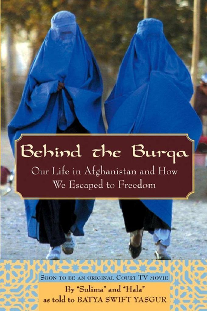 Behind the Burqa als eBook Download von Batya S...