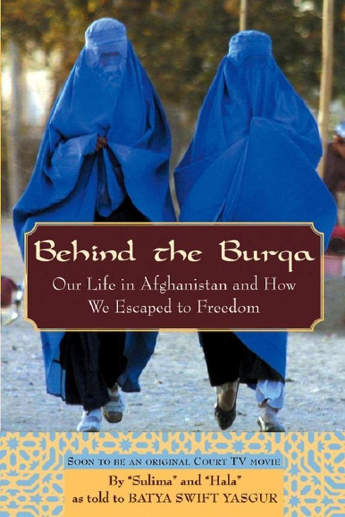 Behind the Burqa als eBook Download von Batya S...