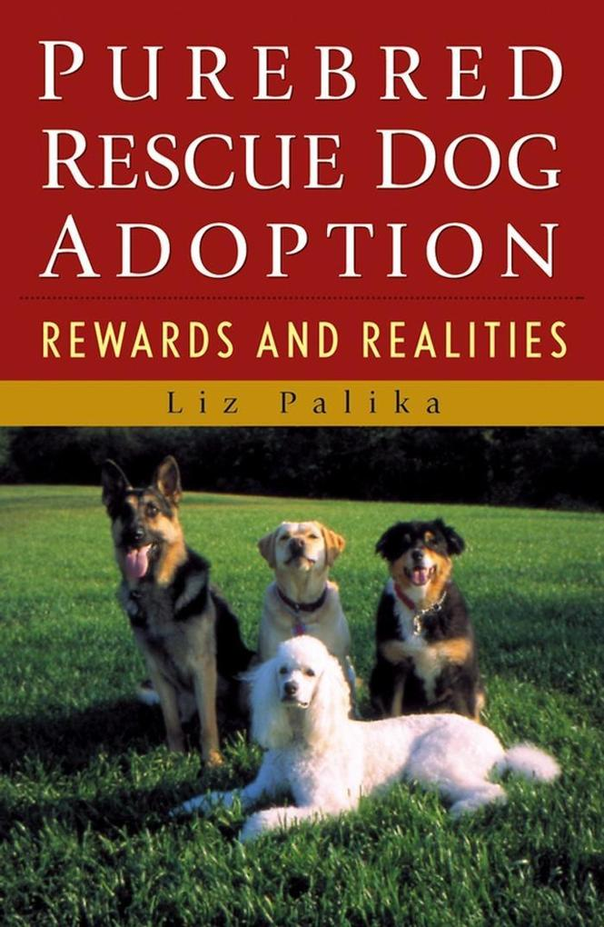 Purebred Rescue Dog Adoption als eBook Download...
