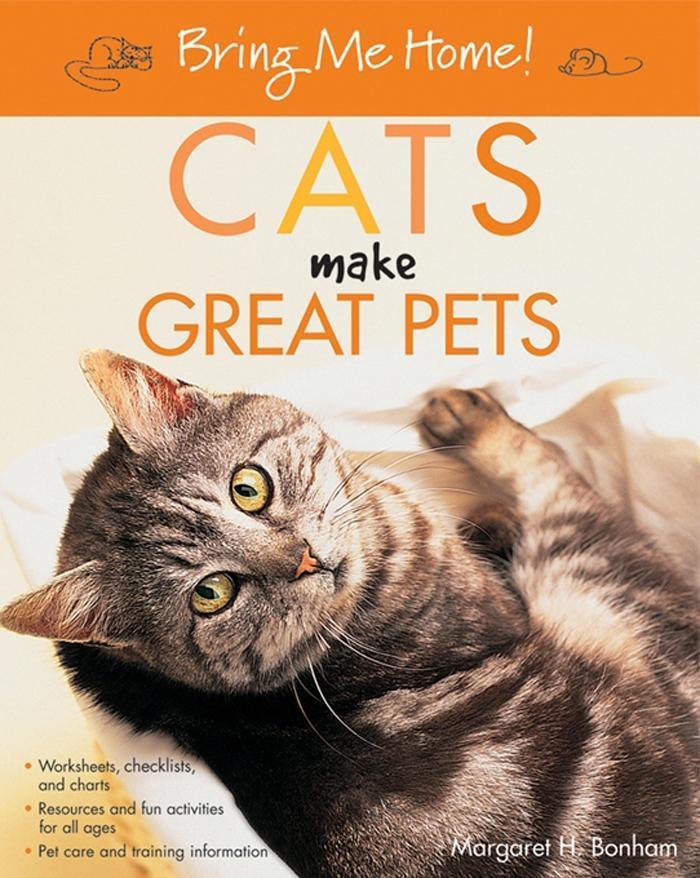 Bring Me Home! Cats Make Great Pets als eBook D...