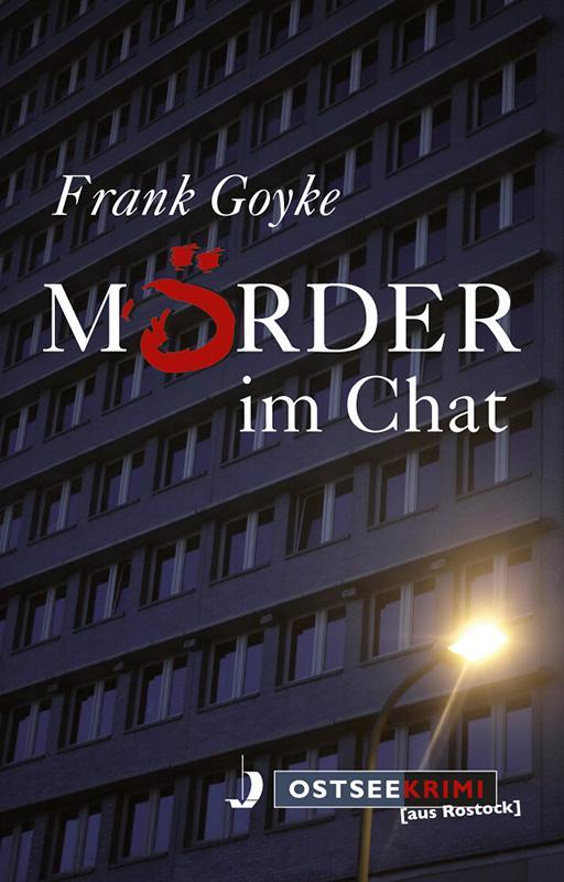 Mörder im Chat als eBook Download von Frank Goyke