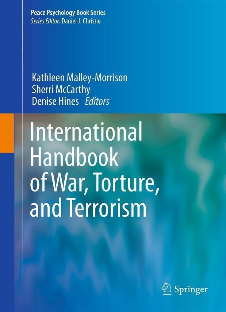 International Handbook of War, Torture, and Ter...