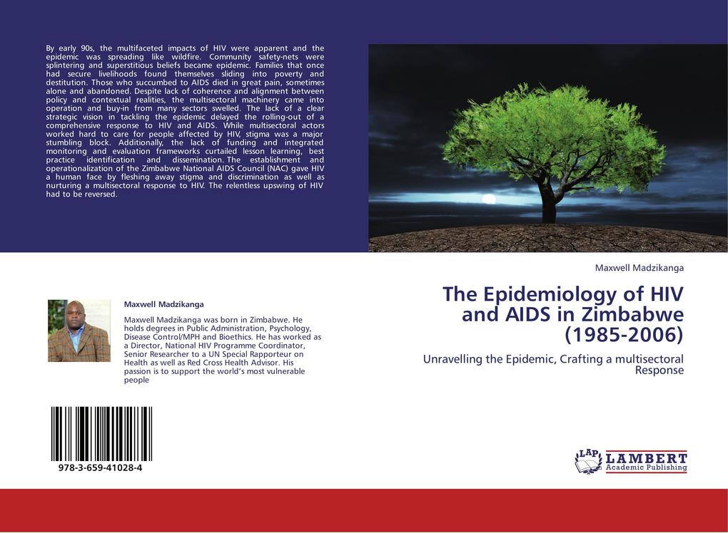 The Epidemiology of HIV and AIDS in Zimbabwe (1...