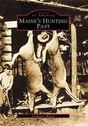 Maine's Hunting Past