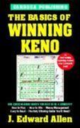 The Basics of Winning Keno, 4th Edition