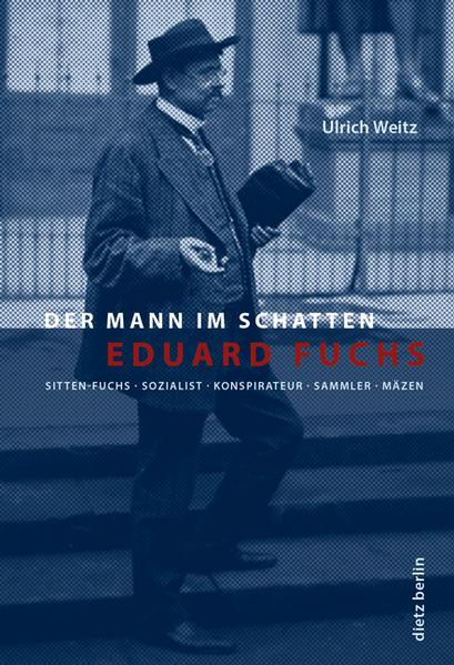Eduard Fuchs als Buch von Ulrich Weitz