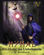 Der Hexer von Hymal, Buch V: Rückkehr ins Unbekannte