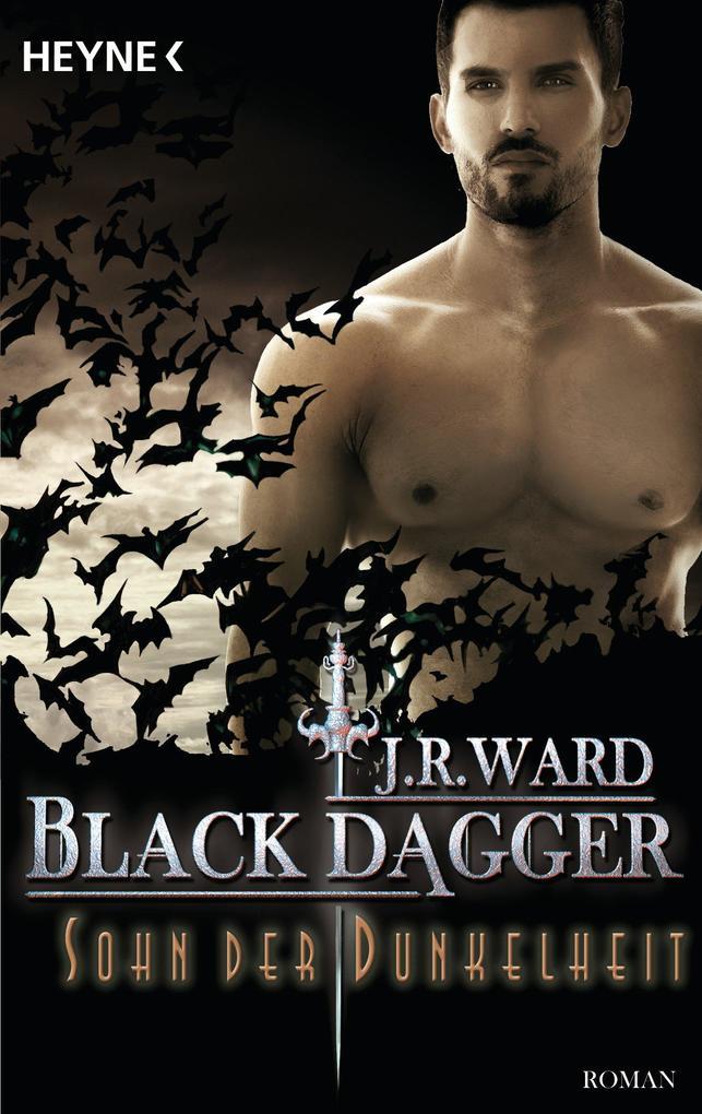 Black Dagger 22. Sohn der Dunkelheit als eBook