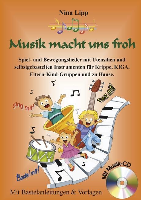 Musik macht uns froh als Taschenbuch von Nina Lipp
