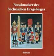 Nußknacker des Sächsischen Erzgebirges