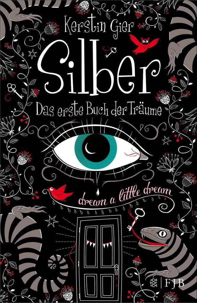 Silber - Das erste Buch der Träume als eBook