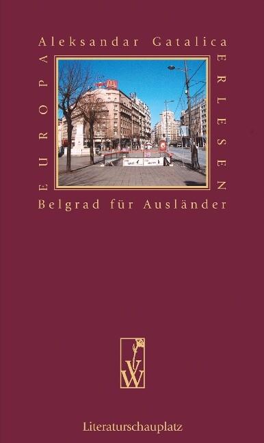 Belgrad für Ausländer als Buch von Aleksandar G...