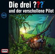 Die drei ??? 163 und der verschollene Pilot (drei Fragezeichen) CD