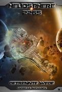 Heliosphere 2265 - Band 8: Getrennte Wege (Science Fiction)