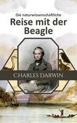 Die naturwissenschaftliche Reise mit der Beagle