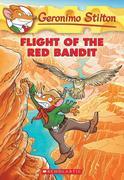 Geronimo Stilton #56: Flight of the Red Bandit