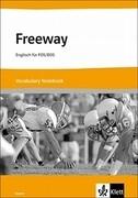Freeway Bayern 2011. Vocabulary Notebook. Englisch für FOS/BOS