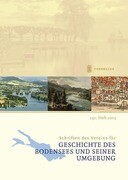 Schriften des Vereins für Geschichte des Bodensees und seiner Umgebung, Heft 131 (2013)