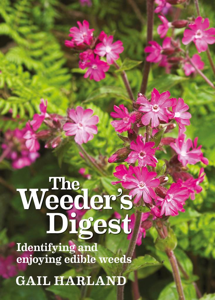 The Weeder´s Digest als eBook Download von Gail...