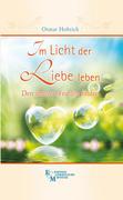 Im Licht der Liebe leben