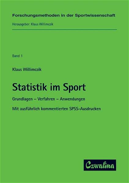 Statistik im Sport als Buch von Klaus Willimczi...