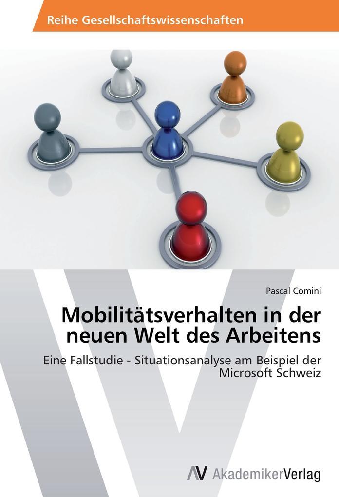 Mobilitätsverhalten in der neuen Welt des Arbei...