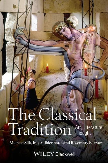 The Classical Tradition als Buch (gebunden)