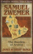 Samuel Zwemer: The Burden of Arabia