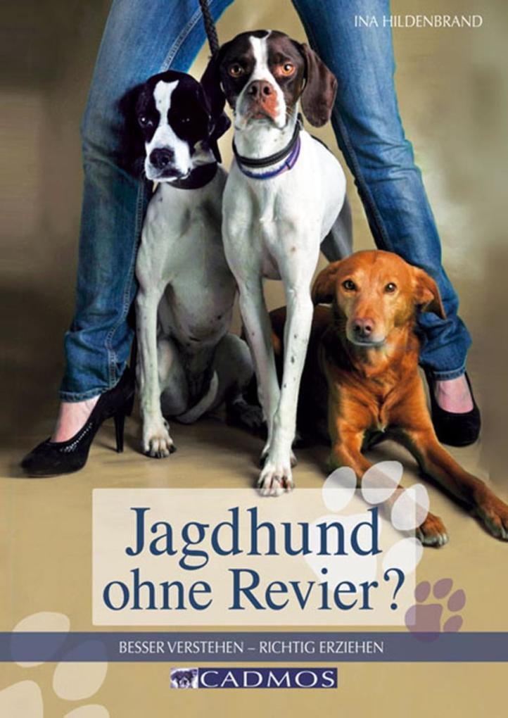 Jagdhund ohne Revier als eBook Download von Ina...