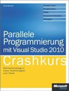 Parallele Programmierung mit Visual Studio 2010...
