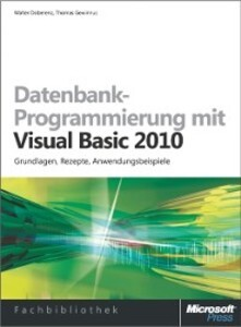 Datenbank-Programmierung mit Visual Basic 2010 ...