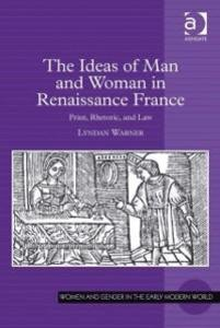 Ideas of Man and Woman in Renaissance France al...