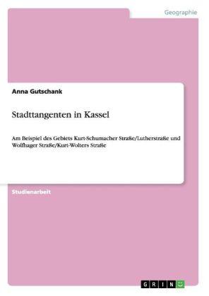 Stadttangenten in Kassel als Buch von Anna Guts...