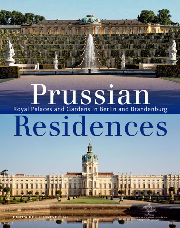 Prussian Residences als Buch von Hartmut Dorger...