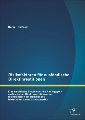Risikofaktoren für ausländische Direktinvestiti...